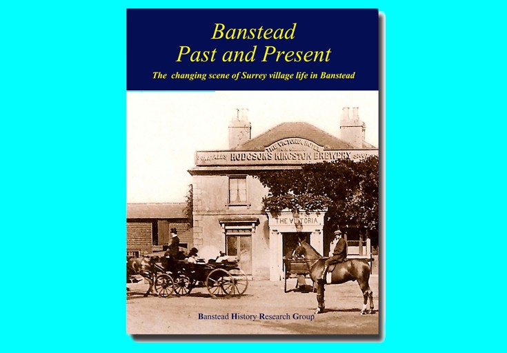 Banstead Past and Present – A BHRG publication